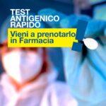 Farmacia De Lucca / Test Antigenico Rapido. Vieni a prenotarlo in farmacia